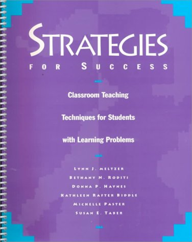 Strategies for Success: Classroom Teaching Techniques for Students With Learning Problems