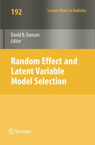 Random Effect and Latent Variable Model Selection (Lecture Notes in Statistics Book 192)
