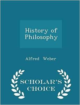 History of Philosophy - Scholar's Choice Edition