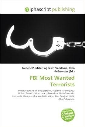 Amazon fr - FBI Most Wanted Terrorists: Federal Bureau of
