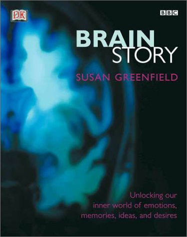 BBC Brain Story: Unlocking our inner world of emotions, memories, ideas and desires