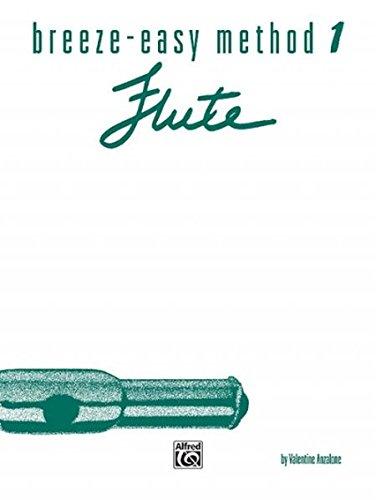 - Breeze-Easy Method for Flute, Bk 1 (Breeze-Easy Series)