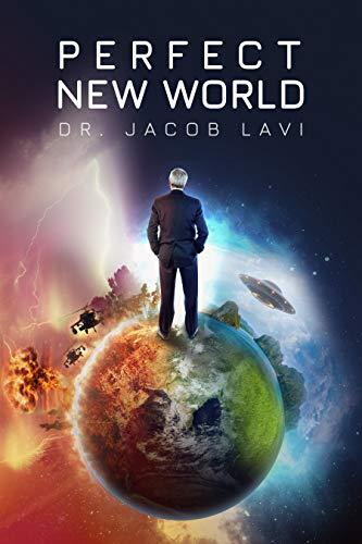Perfect New World by Dr. Jacob Lavi ebook deal