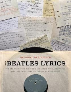 Hunter Davies: The Beatles Lyrics : The Stories Behind the Music, Including the Handwritten Drafts of More Than 100 Classic Beatles Songs (Paperback); 2015 (The Beatles Davies)