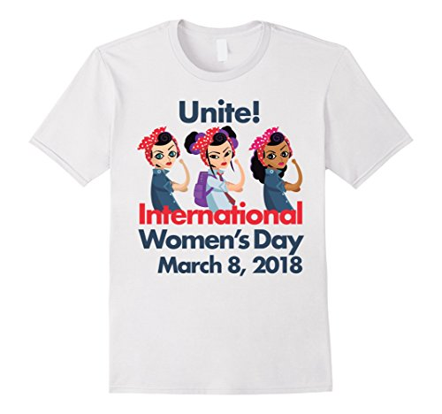International Women's Day White Asian Black Unite! T - White International Day Male