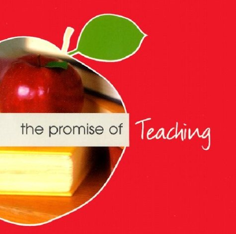 The Promise of Teaching (Promise of Collection) pdf