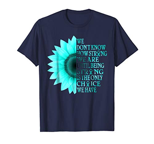 - i wear teal sunflower ovarian cancer awareness t shirt