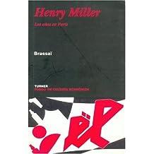 Henry Miller: Los años en París