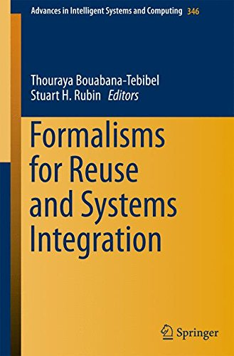 Formalisms for Reuse and Systems Integration (Advances in Intelligent Systems and Computing) by Springer