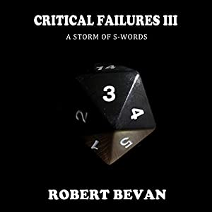 Critical Failures III Hörbuch