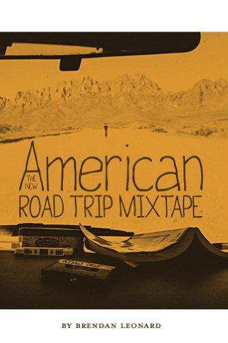 Amazon the new american road trip mixtape ebook brendan the new american road trip mixtape by leonard brendan fandeluxe Images