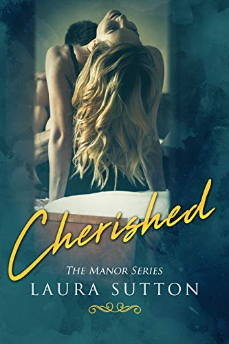 Cherished (The Manor Series Book 1) by [Sutton, Laura]