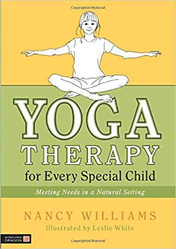 Yoga Therapy for Every Special Child: Amazon.es: Nancy ...