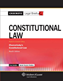 Constitutional Law, Keyed to Chemerinsky (Casenote Legal Briefs)