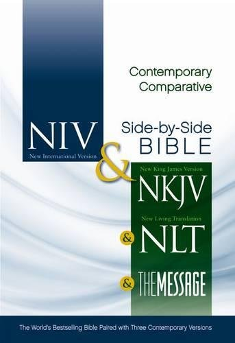 NIV, NKJV, NLT, The Message, Contemporary Comparative Study Side-by-Side Bible, Hardcover