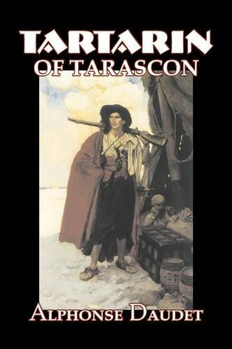 Download Tartarin of Tarascon by Alphonse Daudet, Fiction, Classics, Literary pdf epub