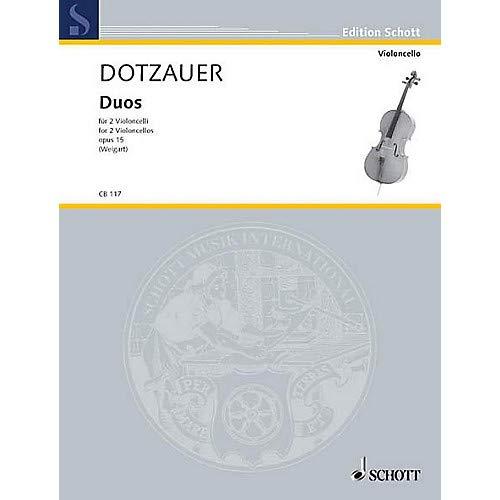 Duos Op. 15 (2 Cellos) Schott Series Composed by Justus Johann Friedrich Dotzauer Pack of 2 ()