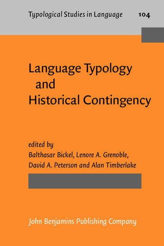 Language Typology and Historical Contingency: In honor of Johanna Nichols (Typological Studies in Language)
