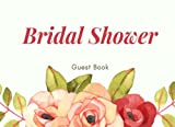Bridal Shower Guest Book: Roses, Bridal Guest Book for Weddings, Showers & More (Elite Guest Book)