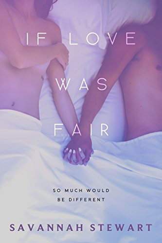 If Love was Fair