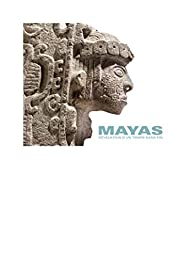 Mayas : Révélation d'un temps sans fin par Dominique Michelet