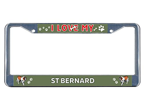 Sign Destination Metal License Plate Frame Solid Insert St Bernard Dog I Love Car Auto Tag Holder - Chrome 2 Holes, One Frame
