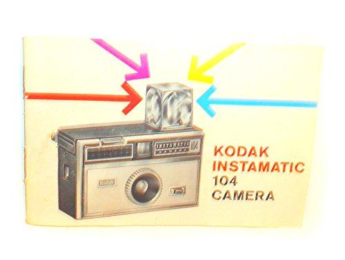Kodak Instamatic 104 Film Camera Vintage Original Instruction Manual Book Guide
