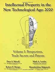 Intellectual Property in the New Technological Age 2020 Vol. I Perspectives, Trade Secrets and Patents: Vol I