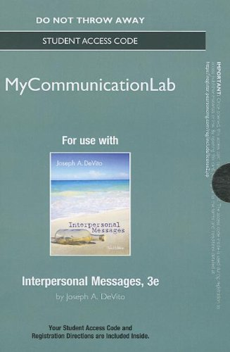 NEW MyCommunicationLab without Pearson eText -- Standalone Access Card -- Interpersonal Messages (3rd Edition) (Mycommun