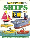 img - for Make it Work! SHIPS, The Hands-On Approach to Science (Make it Work!) book / textbook / text book