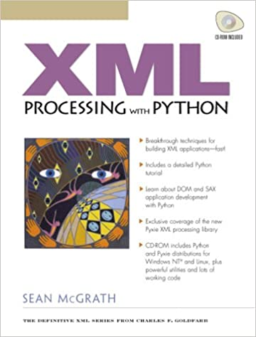 XML Processing with Python (Charles F. Goldfarb Series on Open Information Management)