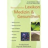 Neues großes Lexikon Medizin & Gesundheit