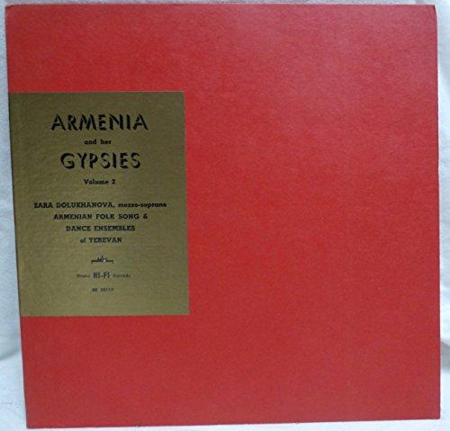 Armenia and Her Gypsies Volume 2