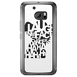 Loud Universe HTC M10 Laugh In The Face Of Danger HAHAHA HAHAHA Printed Transparent Edge Case - White