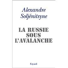 RUSSIE SOUS L'AVLANCHE (LA)