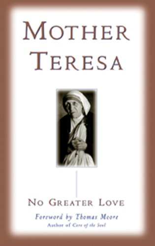 No Greater Love Kindle Edition By Mother Teresa Thomas Moore