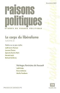 Raisons politiques, numéro 12, novembre 2003 : Le corps du libéralisme, volume 2 par  Revue Raisons Politiques