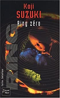 Birthday : Ring zéro par Suzuki