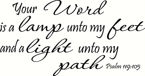 Psalm 119:105 (CV Option 2) Wall Art, Your Word Is a Lamp Unto My Feet and a Light Unto My Path, Creation Vinyls (Lamp Unto My Feet Light Unto My Path)