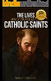 The Lives and Prayers of Catholic Saints: Volume II (Saint Augustine of Hippo and Saint Thomas Aquinas)