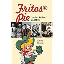 Fritos Pie : Stories, Recipes, and More (Paperback)--by Kaleta Doolin [2011 Edition]