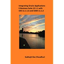 Integrating Oracle Applications E-Business Suite 12.1.1 with OID 11.1.1.6 and OAM 11.1.2