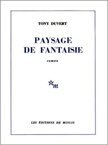 Tony Duvert - Paysage de fantaisie sur Bookys