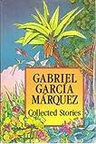 Collected Stories, Gabriel García Márquez, 0060153644
