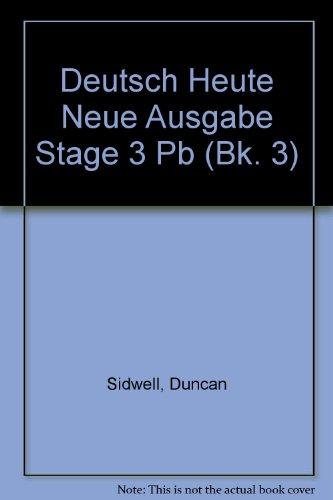 Deutch Heute: Bk. 3 (Deutsch Heute Neue Ausgabe)