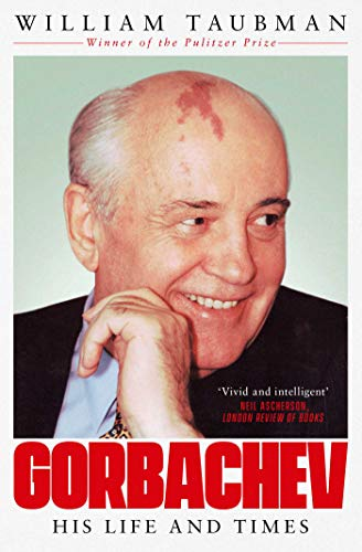 Gorbachev: His Life and Times (English Edition) por [Taubman, William]