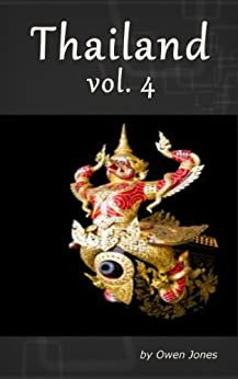 Thailand: Volume 4 by [Jones, Owen]