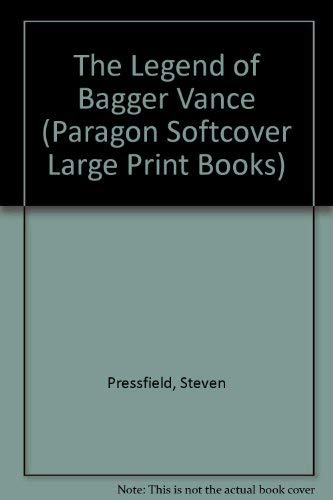 - The Legend of Bagger Vance (Paragon Softcover Large Print Books)