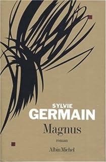 Magnus : roman, Germain, Sylvie