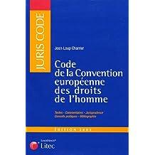 CODE DE LA CONVENTION EUROPÉENNE DES DROITS DE L'HOMME 2004-2005